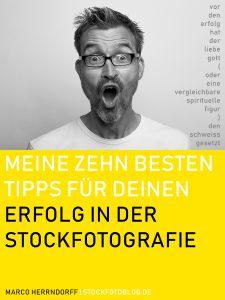 Titelseite eBook - Meine 10 besten Tipps für Deinen Erfolg in der Stockfotografie